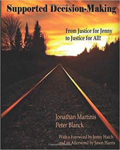Suported Decision-Making From Justice to Jenny to Justice for All